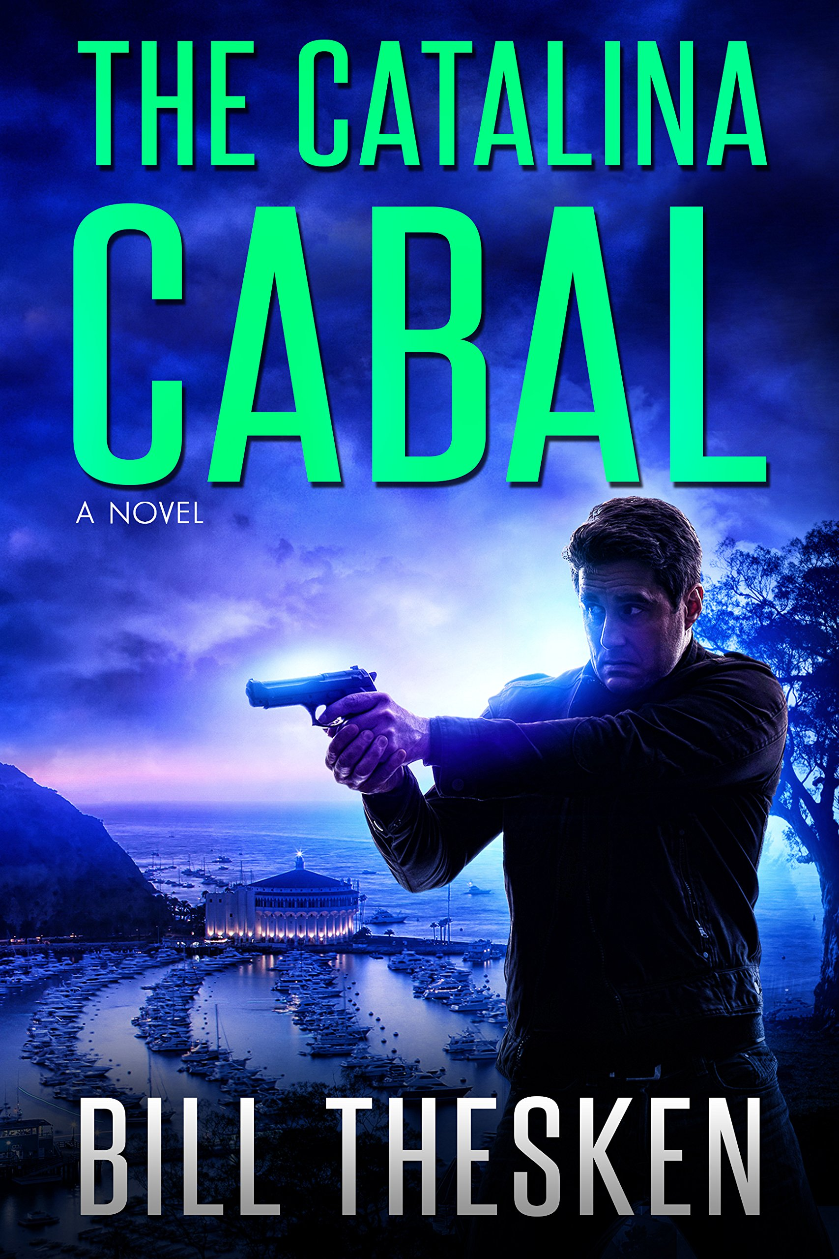 The Catalina Cabal (Badger Thompson, Book 2)