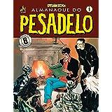 Dylan Dog - Almanaque do Pesadelo volume 1