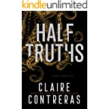 Half Truths: A Romantic Suspense