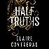 Half Truths: (A secret society romantic suspense)