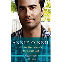 Risking Her Heart on the Single Dad (Miracles in the Making Book 1)
