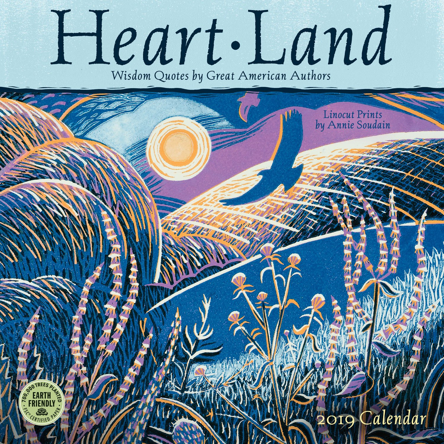 heart land 2019 wall calendar wisdom quotes by great american authors