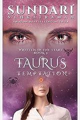Taurus Temptation (Written in the Stars Book 3) Kindle Edition