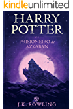 Harry Potter e o prisioneiro de Azkaban (Série de Harry Potter)