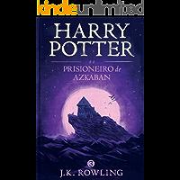 Harry Potter e o prisioneiro de Azkaban (Série de Harry Potter Livro 3)