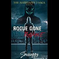 Rogue Gone RaVage (The Reverse Harem Marvelous Three Saga: Anarchists Book 2) (English Edition)