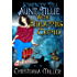 Somebody Tell Aunt Tillie We're Kidnapping Cupid (A Toad Witch Mystery Book 3)