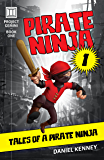Pirate Ninja 1: Tales of a Pirate Ninja (Project Gemini)