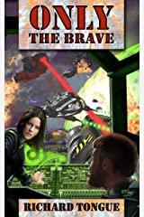 Only the Brave (Lincoln's War Book 3) Kindle Edition