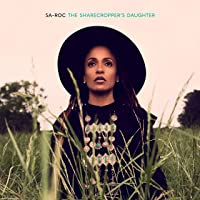 The Sharecropper's Daughter [Explicit]