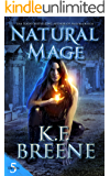 Natural Mage (Demon Days, Vampire Nights World Book 5)