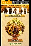 Jerusalém - Um Cálice de Tontear: As Profecias Sobre a Cidade Santa