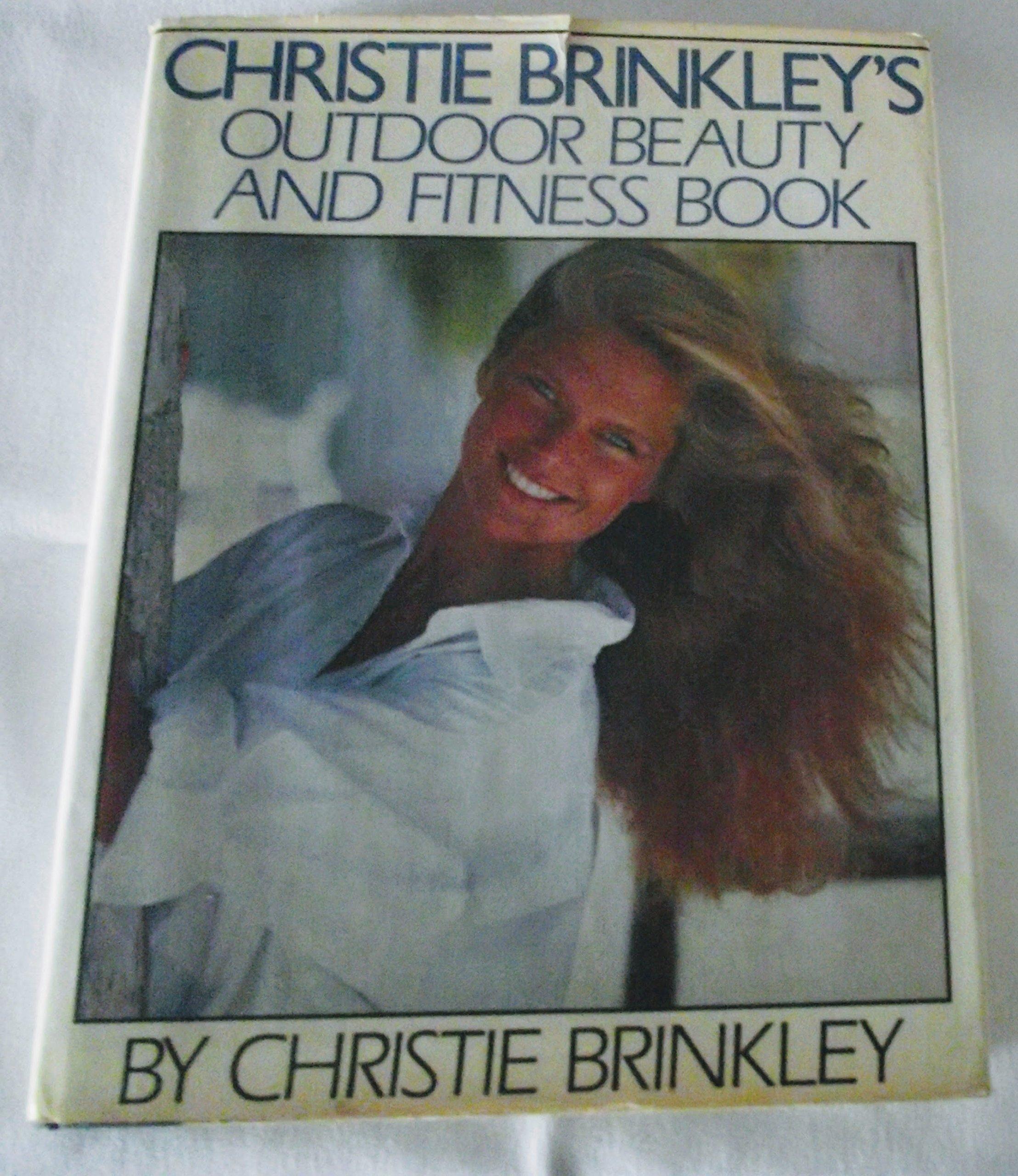 Amazon christie brinkley books biography blog audiobooks christie brinkleys outdoor beauty and fitness book geenschuldenfo Images