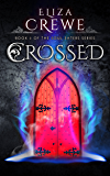 Crossed (Soul Eater Book 3) (English Edition)
