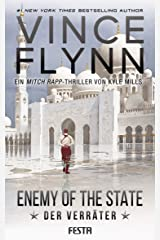 Enemy Of The State - Der Verräter (Mitch Rapp 16) (German Edition) Kindle Edition