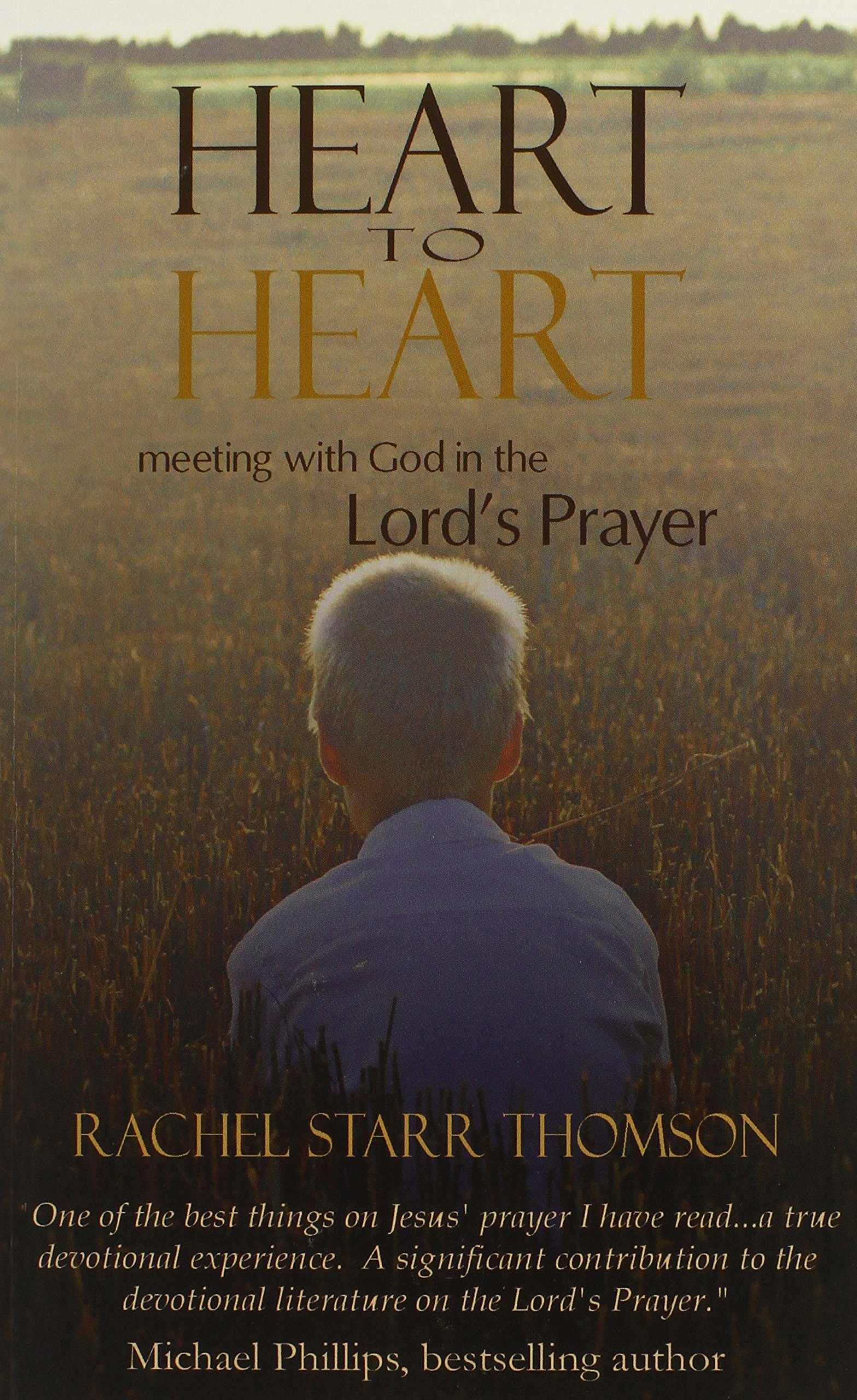Heart to Heart: Meeting with God in the Lord's Prayer PDF