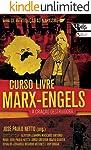 Curso livre Marx-Engels: A criação destruidora, volume 1
