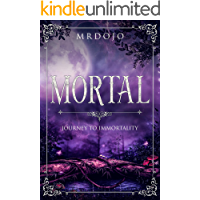 Mortal: An Eastern, Dark & Epic Fantasy (Book 1 of The Seven Realms Series) (English Edition)