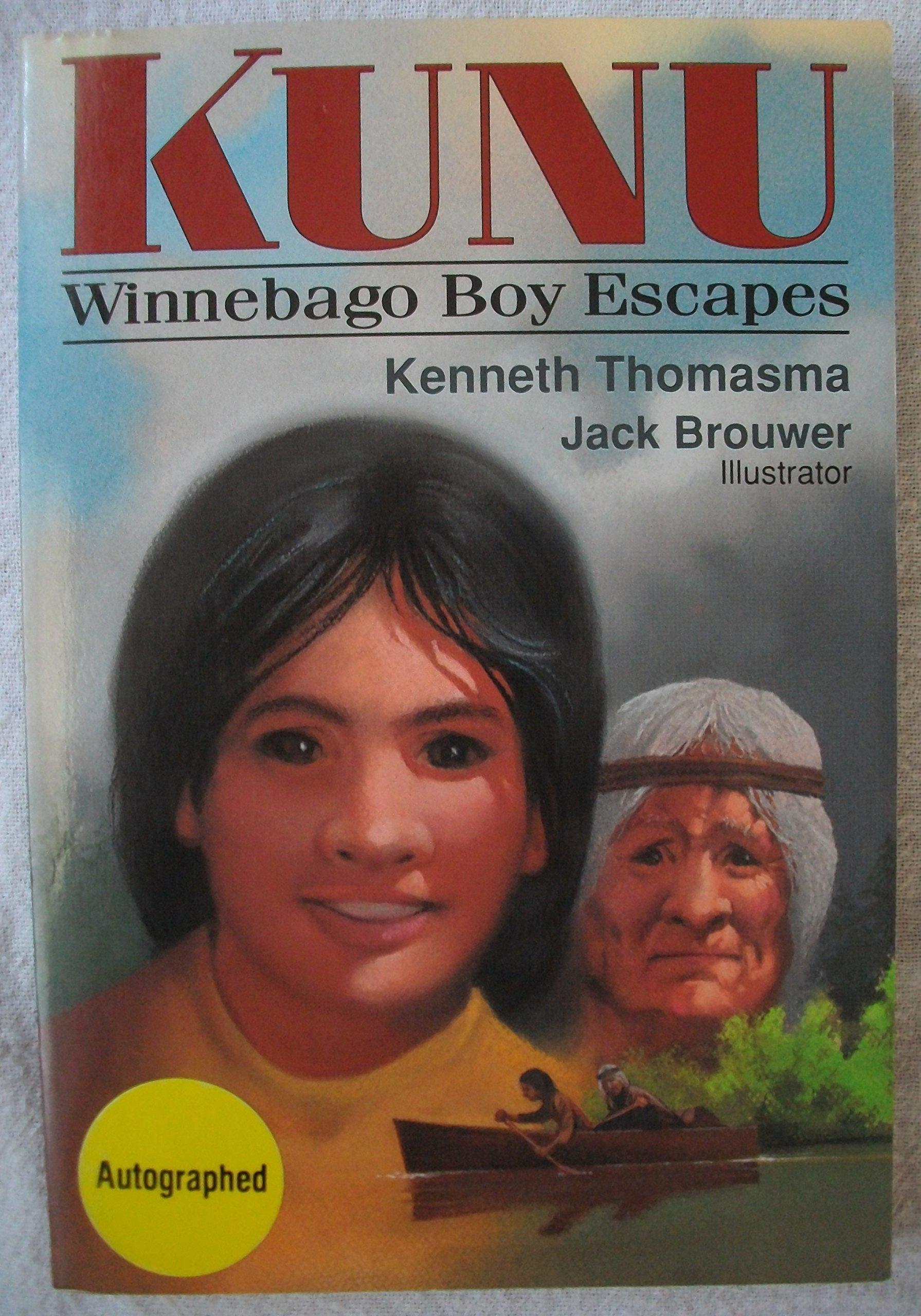 Read Online Kunu: Winnebago Boy Escapes pdf epub