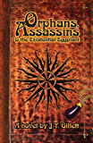 Orphans, Assassins and the Existential Eggplant (English Edition)