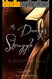 Mr. Darcy's Struggle: A Pride and Prejudice Variation