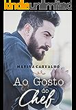 Ao gosto do chef (Portuguese Edition)