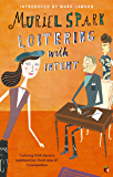Loitering With Intent (Virago Modern Classics Book 346)