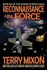 Reconnaissance in Force (Book 6 of The Empire of Bones Saga) Kindle Edition