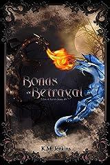 Bonds of Betrayal (Tales of Ferrês Book 8) Kindle Edition