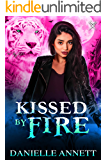 Kissed by Fire: An Urban Fantasy Novel (Blood and Magic Book 2)