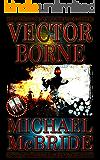 Vector Borne: A Novel