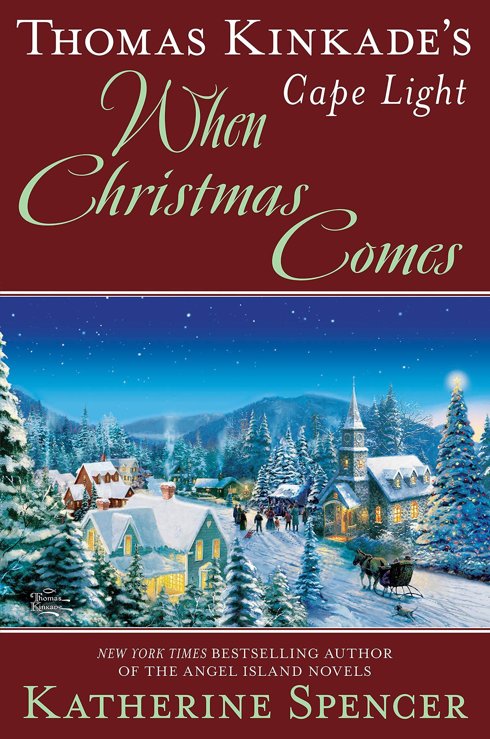 Thomas Kinkade's Cape Light: When Christmas Comes