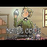 Marie Curie, la actividad del radio (Colección Científicos nº 4)