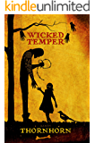 Wicked Temper (Thornhorn Southern Gothic)