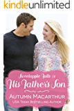 His Father's Son: A clean & sweet faith-filled Christian reunion romance in a small Oregon town (Sweetapple Falls Book 1)