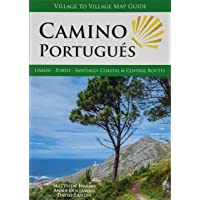 Camino Portugués (Lisbon - Porto - Santiago): Lisbon - Porto - Santiago: Coastal & Central Routes