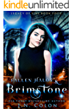 Fallen Halos and Brimstone (Legacy of Sins Book 4)