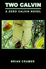 Two Calvin: A Zero Calvin Novel Kindle Edition