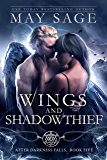 Wings and Shadowthief (After Darkness Falls Book 5)