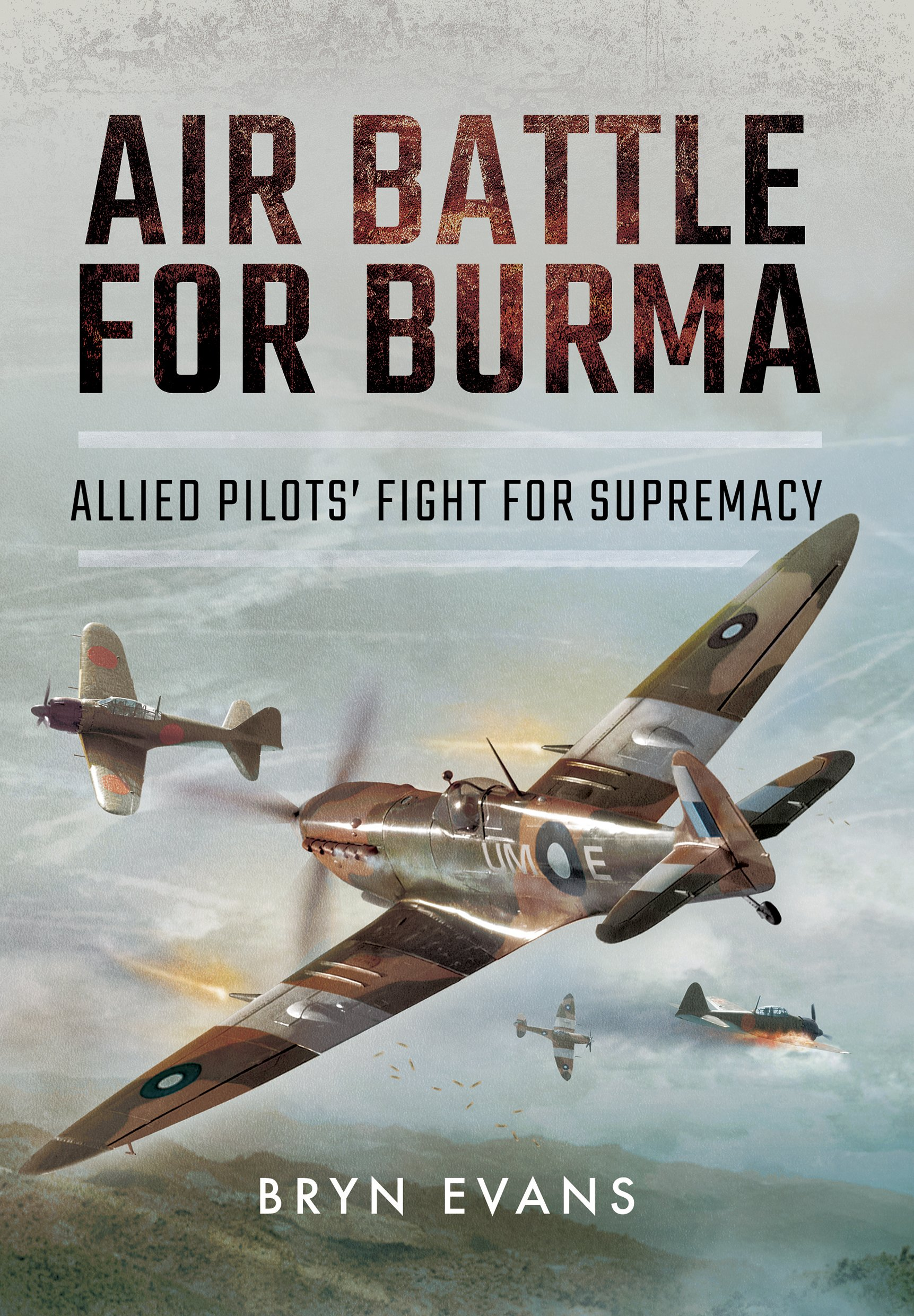 Read Online Air Battle for Burma: Allied Pilots' Fight for Supremacy pdf