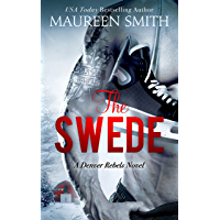 The Swede (Denver Rebels Book 2) (English Edition)