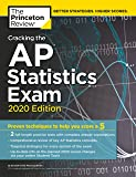 Cracking the AP Statistics Exam, 2020 Edition: Practice Tests & Proven Techniques to Help You Score a 5