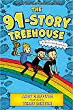 The 91-Story Treehouse: Babysitting Blunders! (The Treehouse Books Book 7)