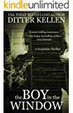 The Boy in the Window: A Thriller