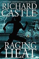 Raging Heat: Nikki Heat Book 6 Kindle Edition