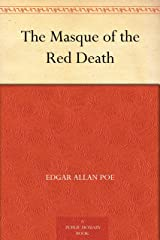 The Masque of the Red Death Kindle Edition