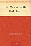 The Masque of the Red Death (English Edition)