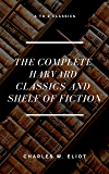 The Complete Harvard Classics and Shelf of Fiction (A to Z Classics)