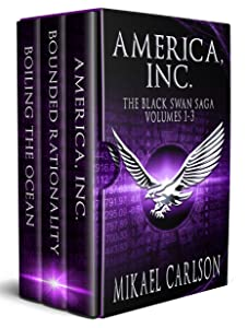 America, Inc. Boxed Set: The Black Swan Saga Volumes 1-3