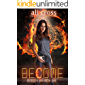 Become: a Novel of Desolation